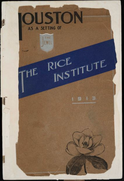 Houston as the Setting of the Jewel, The Rice Institute, 1913