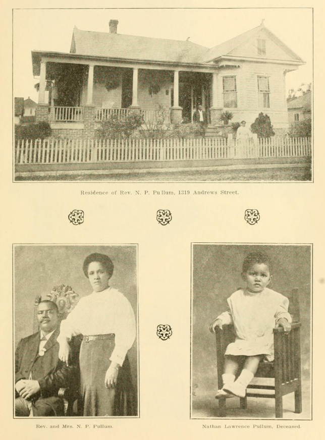 Residence of Rev. N. P. Pullum, images of Rev. Pullum and wife, and child