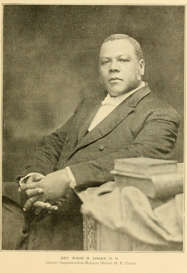 "Images of Rev. Logan. Caption reads: ""Rev. Wade H. Logan, D. D. District Superintendent Houston District M. E. Church"""